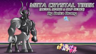 getlinkyoutube.com-Meta Crystal Tirek (Metal Mario x MLP Remix)