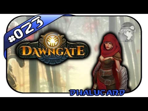 Dawngate #023 - Deutsch German - Der dunkle Wald (Freia Gameplay)