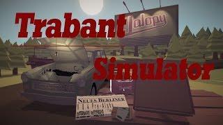 getlinkyoutube.com-Let's Play - Trabant Simulator - Jalopy