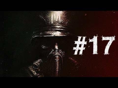 Metro Last Light Gameplay Walkthrough Part 17 - Church - Chapter 17