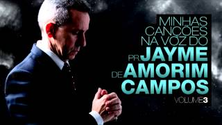 Por longo tempo - Pr. Jayme de Amorim Campos