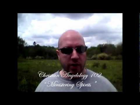 Christian Angelology 102