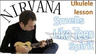 getlinkyoutube.com-Nirvana - Smells Like Teen Spirit - Ukulele Tutorial - Ukulele For Beginners