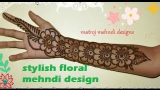 getlinkyoutube.com-sytlish unique easy floral mehndi henna designs for hands-matroj mehndi designs