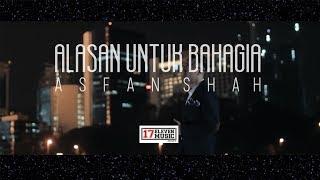 getlinkyoutube.com-Asfan  - Alasan Untuk Bahagia   Official Music Video
