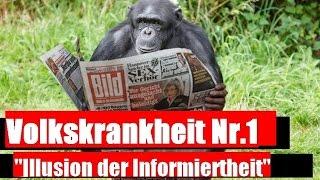"""getlinkyoutube.com-Volkskrankheit Nr.1 - """"Illusion der Informiertheit"""""""