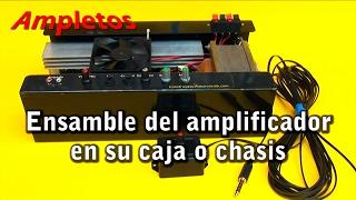 getlinkyoutube.com-Ensamble del amplificador en su caja o chasis