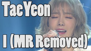 getlinkyoutube.com-TaeYeon (SNSD) - I (MR Removed) (Feb 19, 2016)