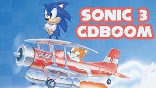 getlinkyoutube.com-Sonic 3 CDBoom - Walkthrough