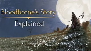 getlinkyoutube.com-Bloodborne's Story ► Explained!