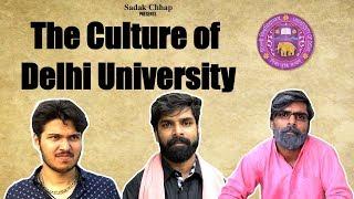 The Culture of Delhi University | Mockumentary Ep02 | Sadak Chhap