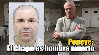 getlinkyoutube.com-El Chapo es hombre muerto: Popeye