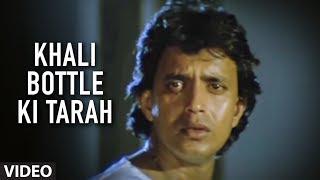 Khali Bottle Ki Tarah [Full Song]   Ilaaka   Mithun Chakraborty, Madhuri Dixit