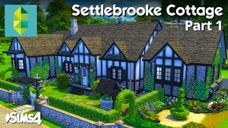 getlinkyoutube.com-The Sims 4 House Building - Settlebrooke Cottage (Part 1 / 2)