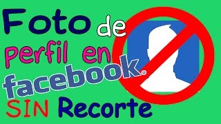getlinkyoutube.com-Foto de Perfil de Facebook SIN RECORTE