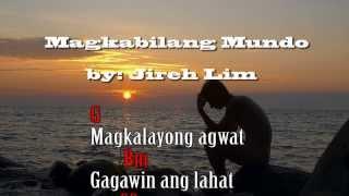 getlinkyoutube.com-Magkabilang Mundo - Jireh Lim (Lyrics Chords)