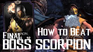 getlinkyoutube.com-How to beat EX-FINAL BOSS SCORPION | Mortal Kombat X | iOS, Android