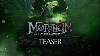 Mordheim City of the Damned: Teaser Trailer