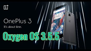 getlinkyoutube.com-Oneplus 3: Oxygen OS 3.5.5 latest Release