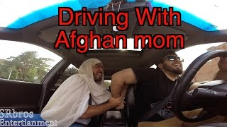 Driving With Afghan Mom