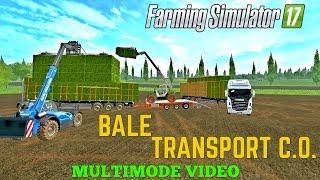 getlinkyoutube.com-Farming Simulator 17  BALE TRANSPORT C.O.