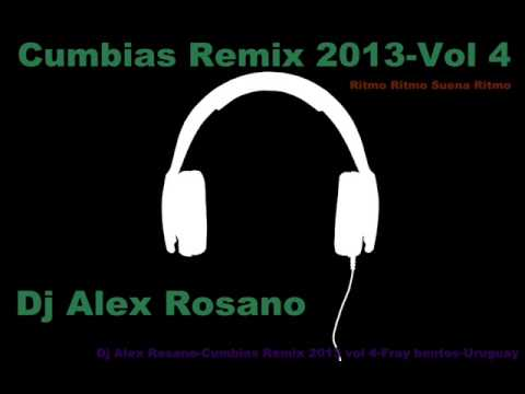 Cumbias Remix 2013-Vol 4 [Dj Alex Rosano]