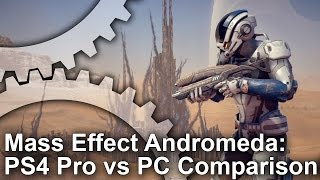 Mass Effect: Andromeda - PS4 Pro vs PS4/PC Comparison
