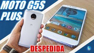 MOTO G5S PLUS | DESPEDIDA