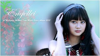 Engelei || Badal & Gepelina || Official Manipuri Modern Folk Music Video 2018 Release