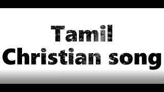tamil christian songs Nallavarea levi 2