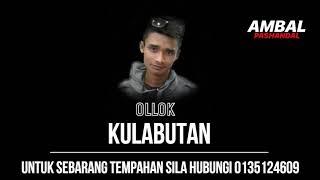 Ollok - Kulabutan | Ambal Pashandal Band