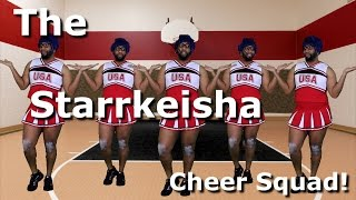 getlinkyoutube.com-The Starrkeisha Cheer Squad! @TheKingOfWeird