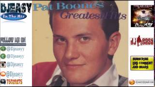 getlinkyoutube.com-Pat Boone Best Of The Greatest Hits Compile by Djeasy