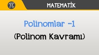 getlinkyoutube.com-Polinomlar -1 (Polinom Kavramı) | Matematik | Hocalara Geldik