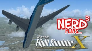 getlinkyoutube.com-Nerd³ Plays... Microsoft Flight Simulator X