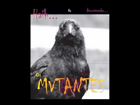 Os Mutantes - Haih or Amortecedor (2009)