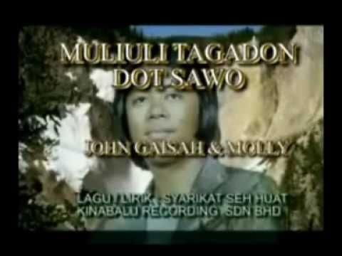 John Gaisah & Molly - Muli Uli Tagadon Dot Sawo (Lagu Dusun HQ Audio)