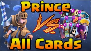 getlinkyoutube.com-Clash Royale - Prince vs All Cards! Prince 1 on 1 against every card in Clash Royale!