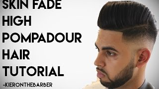 getlinkyoutube.com-Skin Fade Pompadour - How To Cut And Style Mens Tutorial By Kieron The Barber