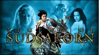 getlinkyoutube.com-Full Thai Movie: Legend of Sudsakorn - (English Subtitle)