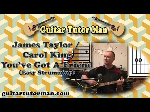 You've Got A Friend - James Taylor / Carol King - Acoustic Guitar (easy strumming) Lesson
