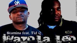 getlinkyoutube.com-Wazo la Leo - Stamina ft Fid Q (Audio + Lyrics)