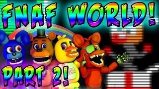 getlinkyoutube.com-FNAF: Gameplay - FNAF WORLD GAMEPLAY - FNAF Mad Jack ANIMTRONIC!