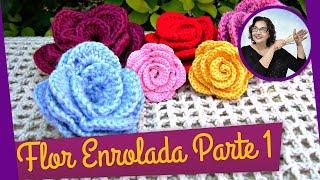 getlinkyoutube.com-FLOR EM CROCHE ENROLADA - MODELO 1 - PARTE 1