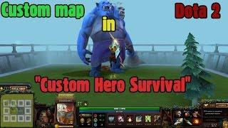getlinkyoutube.com-[Custom maps] - The Guy Still Alive and Custom Hero Survival (Dota 2)