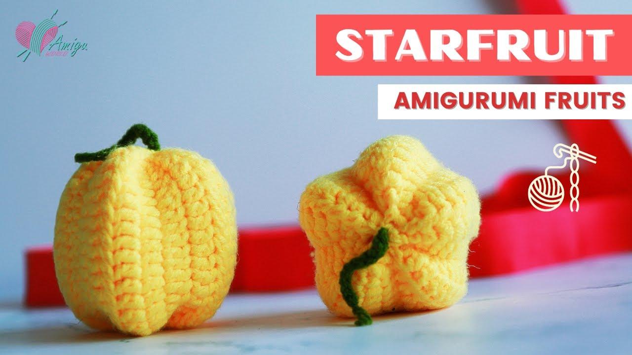 FREE Pattern – How to make a STARFRUIT amigurumi – AmiguWorld