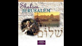 getlinkyoutube.com-Shalom Jerusalém (COMPLETO) com Paul Wilbur & Ana Paula Valadão Bessa