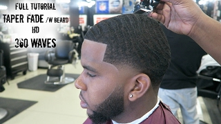 Barber to tutorial: How to cut 360 waves Taper fade/ w BEARD  FULL TUTORIAL HD