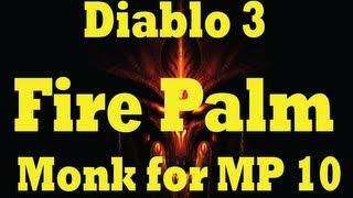 getlinkyoutube.com-Diablo 3 Fire Palm Monk Build for MP 10 (New-Pre Reaper of souls)