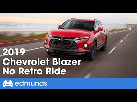 The 2019 Chevrolet Blazer Is No Retro Ride | Edmunds